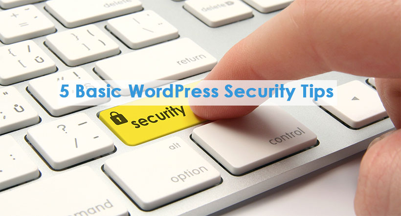 5 Basic WordPress Security Tips